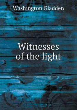 Witnesses of the light