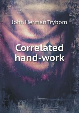 Correlated hand-work