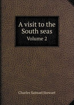 A visit to the South seas Volume 2