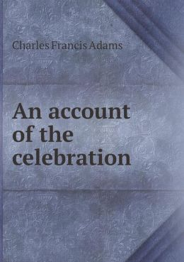 An account of the celebration