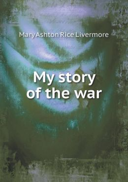 My story of the war