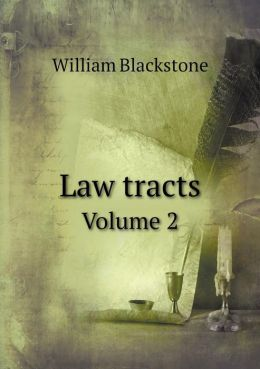 Law tracts Volume 2