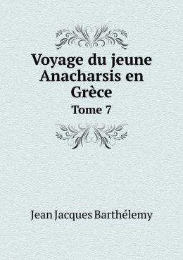 Voyage du jeune Anacharsis en Gr ce Tome 7
