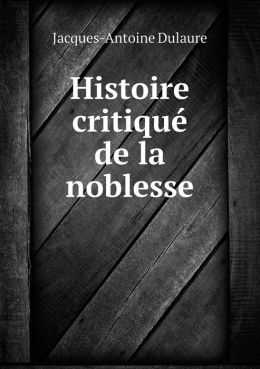 Histoire critiqu de la noblesse