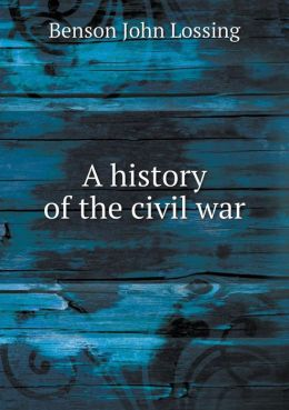 A history of the civil war