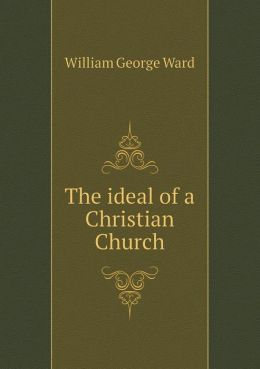 The ideal of a Christian Church