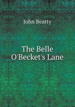 The Belle O'Becket's Lane