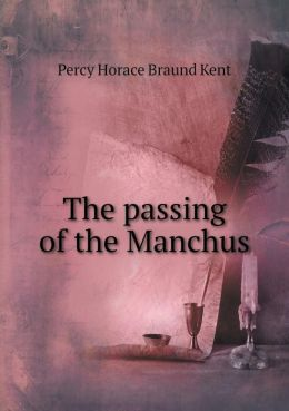 The passing of the Manchus