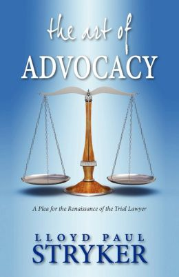 The Art Of Advocacy