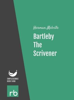 Bartleby, The Scrivener - A Story Of Wall Street (Audio-eBook)