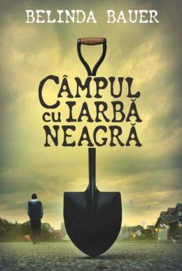 Campul cu iarba neagra (Romanian edition)