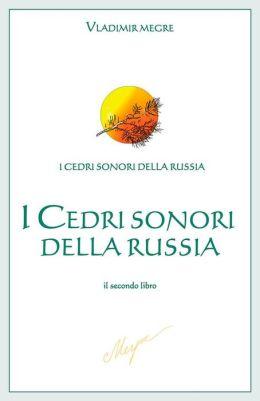 I Cedri sonori della Russia: il secondo libro