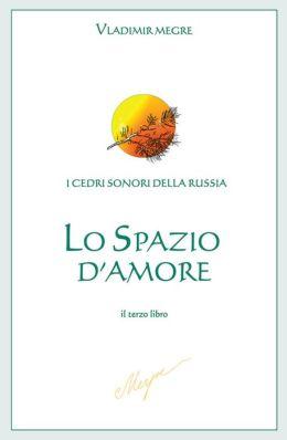 Lo spazio d'Amore: il terzo libro