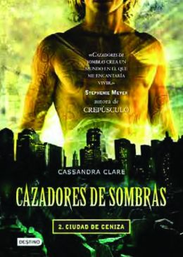 Ciudad de ceniza (City of Ashes)