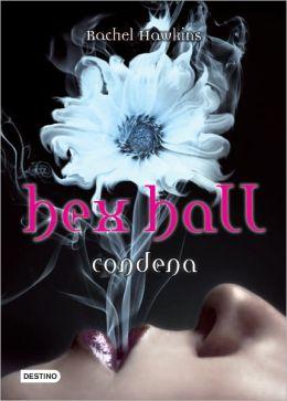 Condena (Hex Hall)