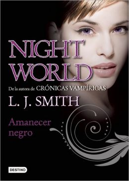 Amanecer negro (Black Dawn: Night World Series #8)
