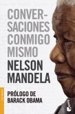 Book Cover Image. Title: Conversaciones conmigo mismo (Conversations with Myself), Author: Nelson Mandela