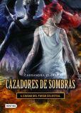 Book Cover Image. Title: Ciudad del fuego celestial. Cazadores de sombras 6 (City of Heavenly Fire), Author: Cassandra Clare