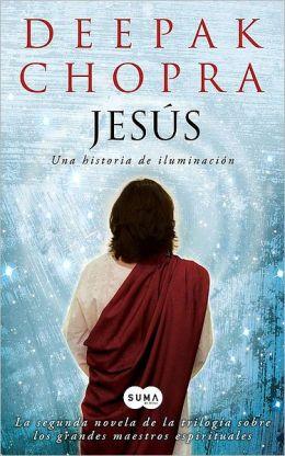 Jesús: Una historia de iluminación (Jesus: A Story of Enlightenment)