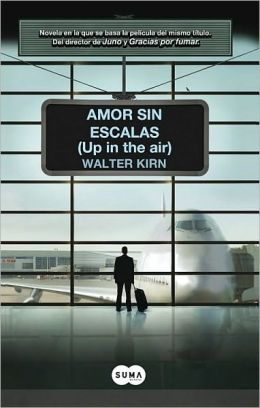 Amor sin escalas (Up in the Air)