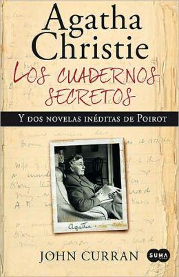 Los cuadernos secretos de Agatha Christie y dos novelas ineditas de Poirot (Agatha Christie's Secret Notebooks: Fifty Years of Mysteries in the Making)
