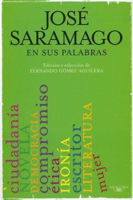 Saramago en sus palabras
