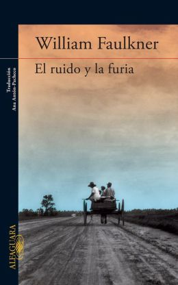 El ruido y la furia (The Sound and The Fury)