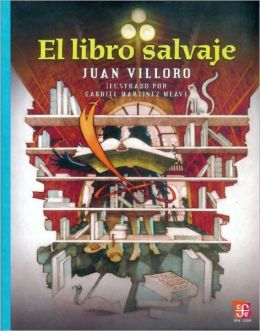 El libro salvaje/ The Wild Book