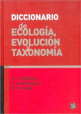 Diccionario de ecología, evolución y taxonomía