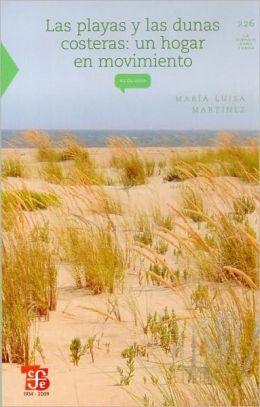 Las playas y las dunas costeras. Un hogar en movimiento