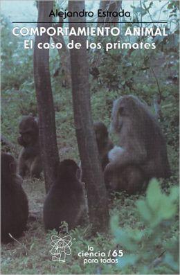 Comportamiento animal: El caso de los primates