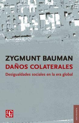 Daños colaterales: Desigualdades sociales en la era global