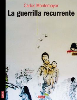La guerrilla recurrente