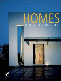 Homes: Architecture Comes to Life