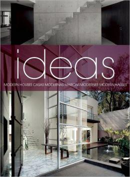 Ideas: Modern Homes