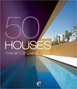 50 Houses - The Art of Living