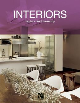 Interiors: Texture and Harmony