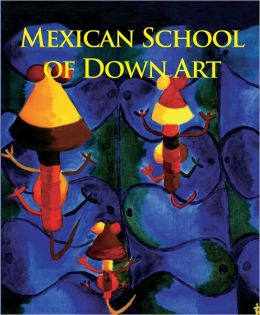 Mexican School of Down Art