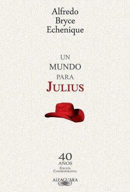 Un mundo para Julius - 40anos, Edicion Conmemorativa