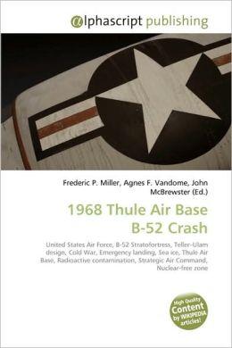 1968 Thule Air Base B-52 Crash