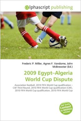 2009 Egypt-Algeria World Cup Dispute