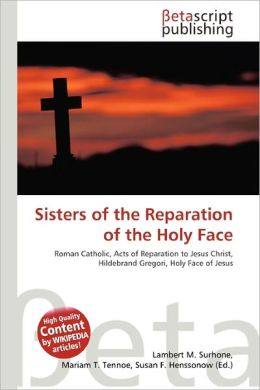 Sisters Of The Reparation Of The Holy Face