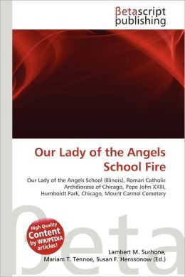 Our Lady of the Angels School Fire
