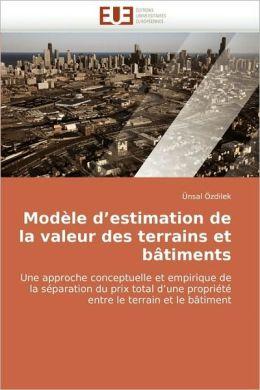 Modele D'Estimation de La Valeur Des Terrains Et Batiments