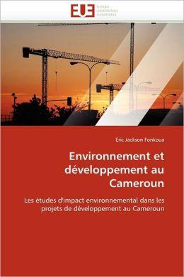 Environnement Et D Veloppement Au Cameroun