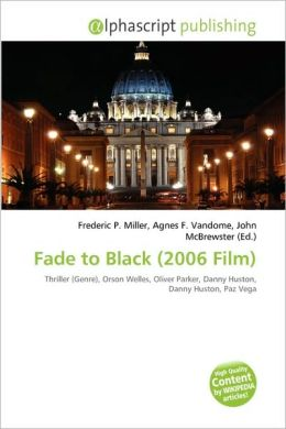 Fade to Black (2006 Film)