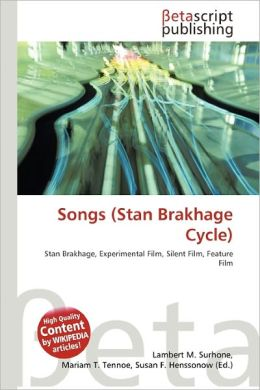 Songs (Stan Brakhage Cycle)