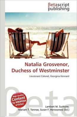 Natalia Grosvenor, Duchess Of Westminster
