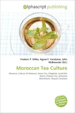 Moroccan Tea Culture