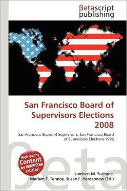 San Francisco Board of Supervisors Elections 2008